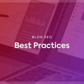 SEO Best Practices for Blogs: 13 Secrets to Rank in Google
